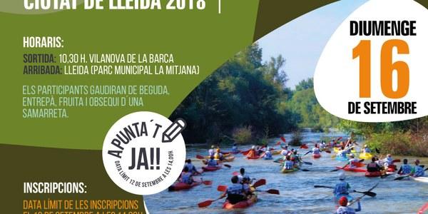 VI Descens popular del riu Segre Ciutat de Lleida 2018 i III Open K2 Vva. de la Barca-Lleida